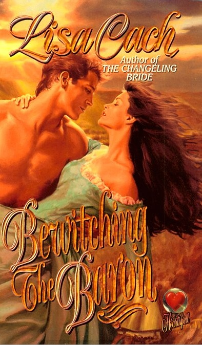 Bewitching The Baron by Lisa Cach